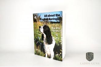 Olga M.C Hampton-All About The English Springer Spaniel