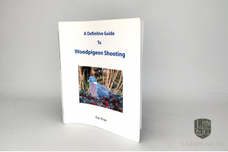 Eric Prior-A Definitive Guide To Woodpigeon Shooting